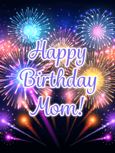 Celebration Fireworks - Happy Birthday Card for Mother