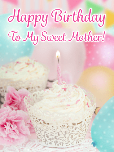Fancy Cupcake - Happy Birthday Card for Mother