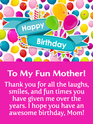 So Much Fun! Happy Birthday Card for Mother