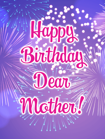 Pretty Fireworks - Happy Birthday Card for Mother