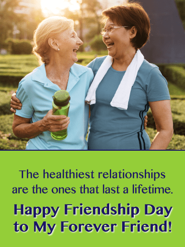 The Healthiest Relationships - Happy Friendship Day Card