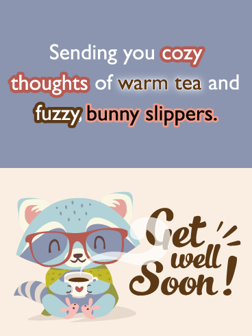 Cozy Raccoon- Cute Get Well Soon Card