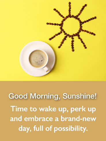 Good Morning, Sunshine! - Good Morning Card
