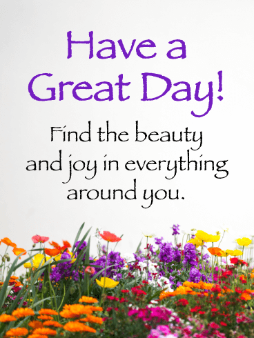 Find the Beauty and Joy - Good Day Card