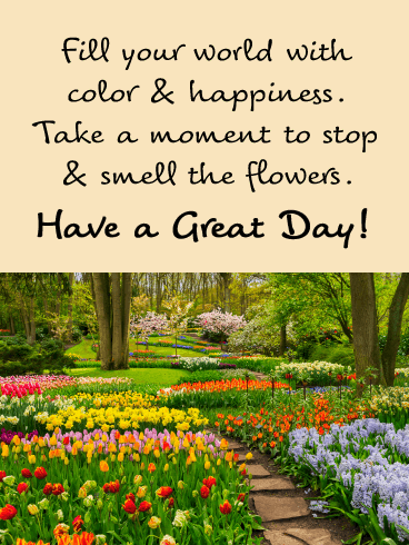 Fill your World with Color & Happiness - Good Day Card