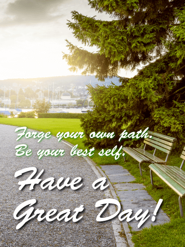 Be Your Best Self - Good Day Card