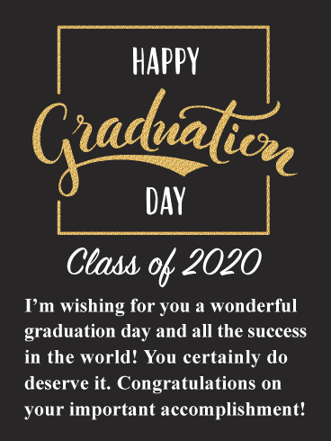 An Important Accomplishment - Graduation Card 2020