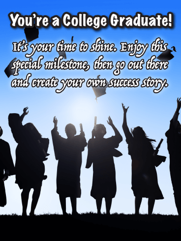 Your Time to Shine - College Graduation Card