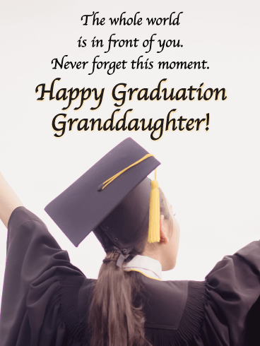 Never Forget This Moment - Graduation Card for Granddaughter