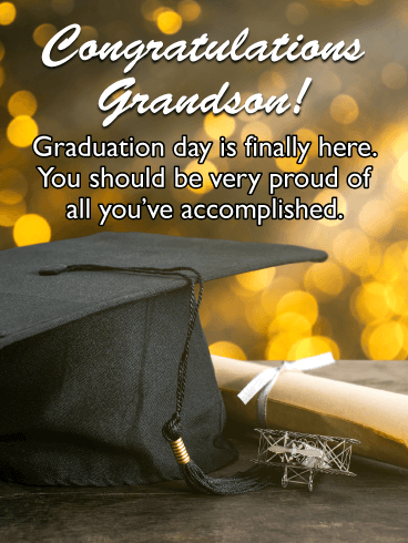 The Day is Finally Here - Graduation Card for Grandson