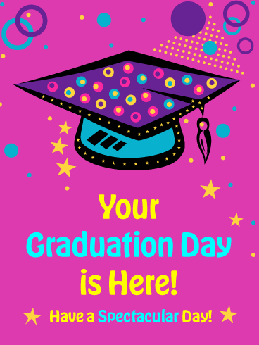 A Spectacular Day - Happy Graduation Card for Her