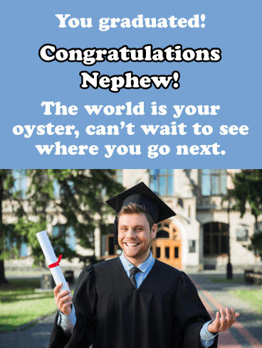 The World is Your Oyster - Graduation Card for Nephew