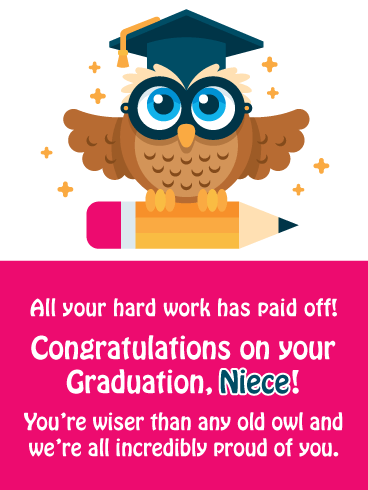 Wiser Than An Owl - Graduation Card for Niece