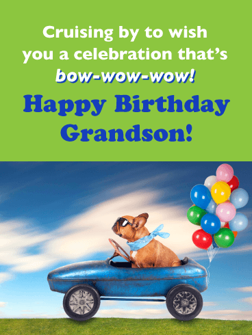 Bow-Wow-Wow! - Happy Birthday Card for Grandson