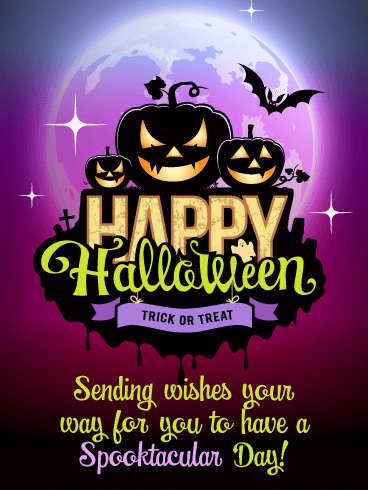 A Spooktacular Day! Happy Halloween Card