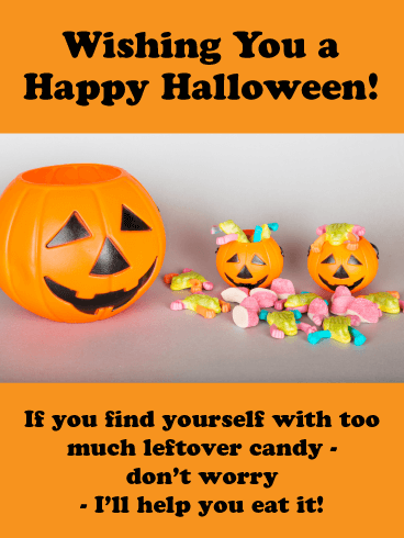 Leftover Candy - Happy Halloween Card