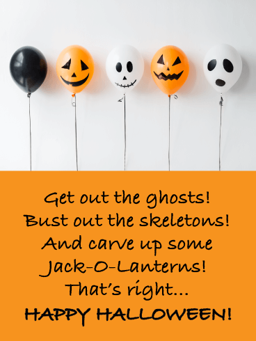 Ghosts, Skeletons, Jack-O-Lanterns - Happy Halloween Card
