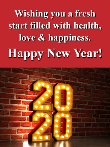 A Fresh Start - Happy New Year Wishes for 2020