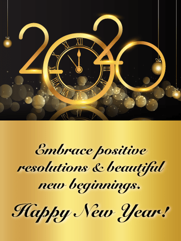 Embrace Positive Resolutions - Happy New Year Wishes for 2020