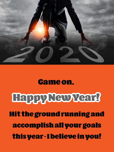 Hit the Ground Running - Happy New Year Wishes for 2020