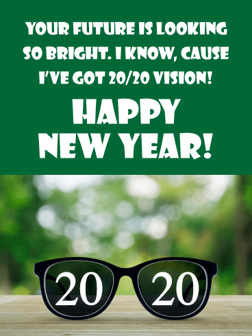2020 Vision - Humorous Happy New Year Wishes for 2020
