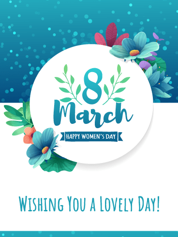A Lovely Day – International Women's Day Card
