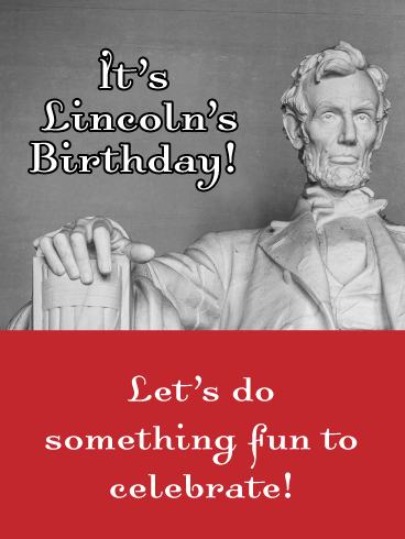 Lincoln Memorial- Happy Lincoln's Birthday Card