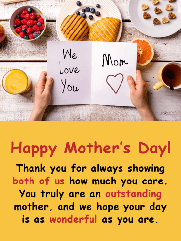 We Love You! Happy Mother's Day Card from Both of Us