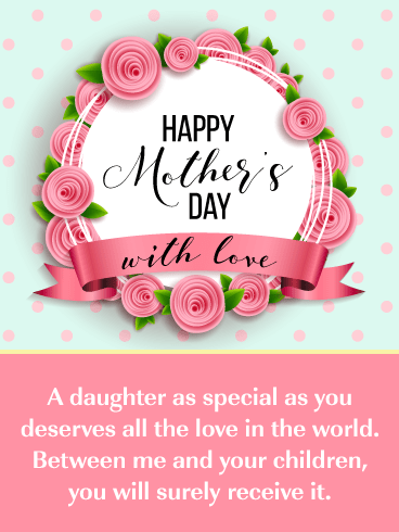 All the Love in the World – Happy Mother's Day Card for Daughter