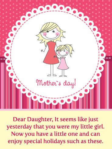 A Little One of Your Own – Happy Mother's Day Card for Daughter