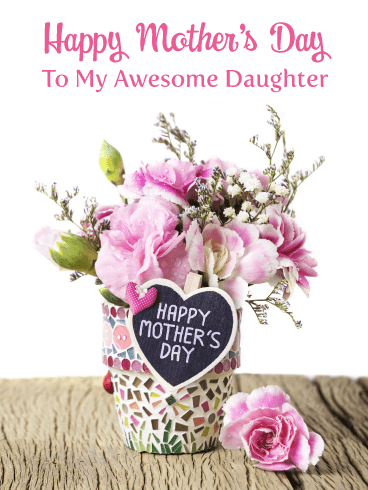 You're Awesome – Happy Mother's Day Card for Daughter