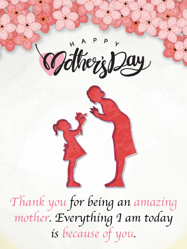 An Amazing Mother - Happy Mother's Day Card from Daughter