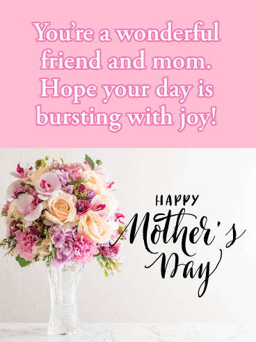 Bursting with Joy - Happy Mother's Day Card for Friends | Birthday