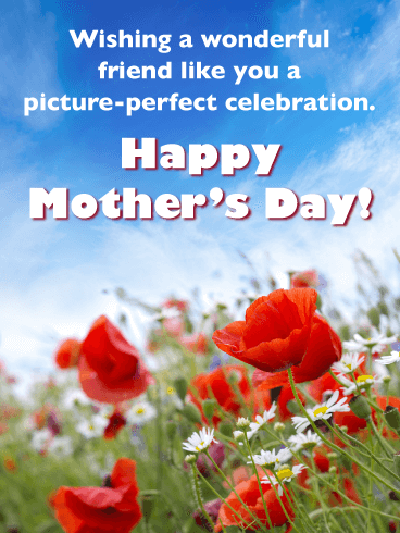 Picture-perfect Celebration - Happy Mother's Day Card for Friends