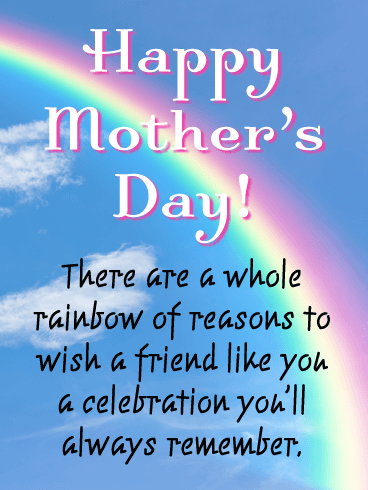 A Gorgeous Rainbow - Happy Mother's Day Card for Friends