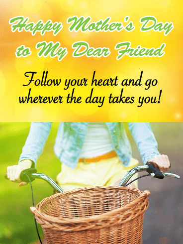 Follow Your Heart - Happy Mother's Day Card for Friends