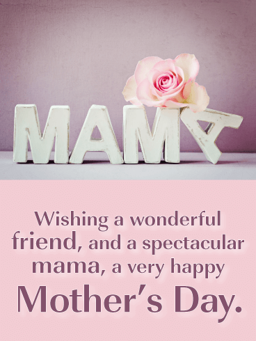 Spectacular Mama - Happy Mother's Day Card for Friends