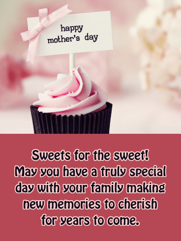 Sweets for the Sweet - Happy Mother's Day Card for Friends
