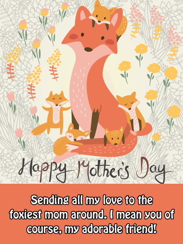 Foxy Mom - Funny Mother's Day Card for Friend