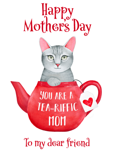 Tea-Riffic Mom - Funny Mother's Day Card for Friend