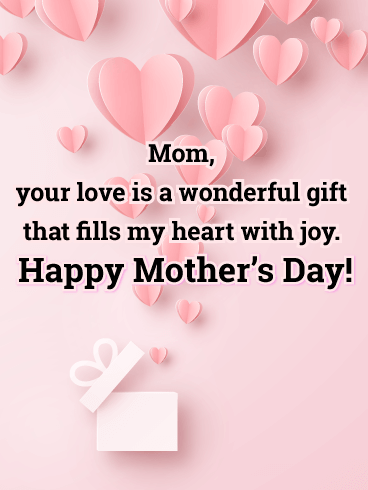 A Wonderful Gift - Happy Mother's Day Card for Mother