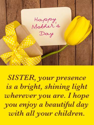 Bright, Shining Light - Happy Mother's Day Card for Sister