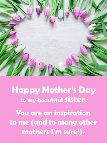 Inspiration & Tulips- Happy Mother's Day Card for Sister