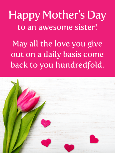 Lots of Love- Happy Mother's Day for Sister