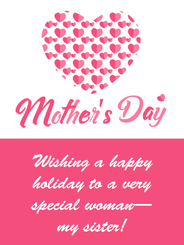 Special Woman- Happy Mother's Day Card for Sister