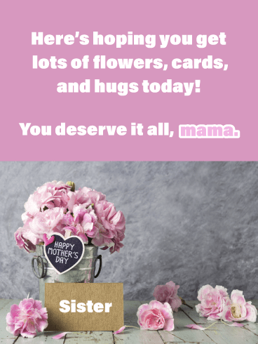 All the Gifts- Happy Mother's Day Card for Sister