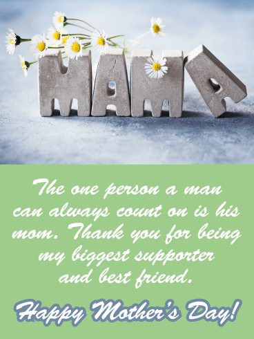 My Biggest Supporter and Best Friend - Happy Mother's Day Card from Son
