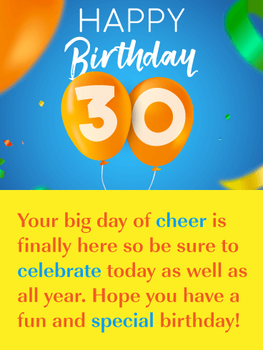A Day of Cheer - Happy 30th Birthday Card