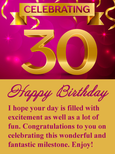 Happy 30th birthday messages with images birthday wishes and celebrating 30 happy birthday i hope your day is filled with excitement as well as m4hsunfo