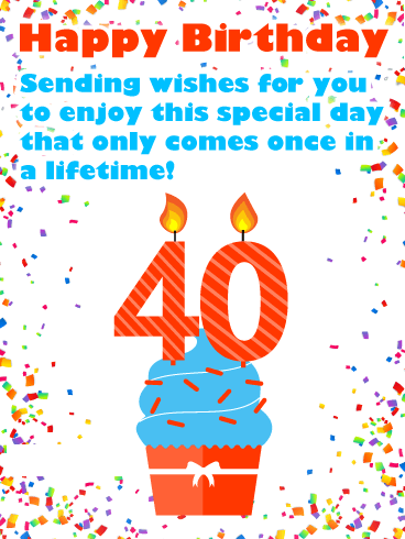 Once in a Lifetime - Happy 40th Birthday Card